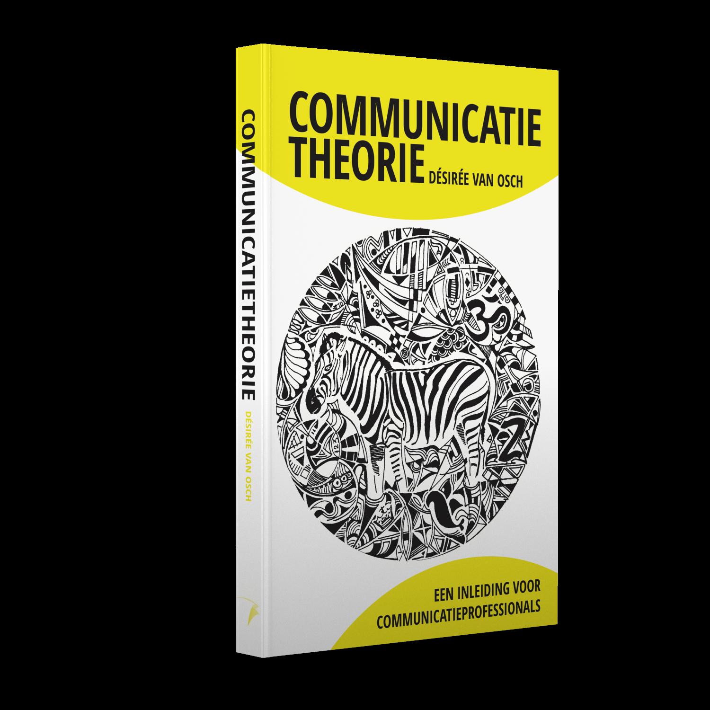 Communicatietheorie,  Een inleiding voor communicatieprofessionals